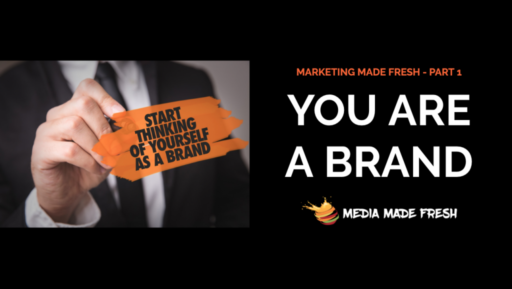 you are a brand marketing made fresh series branding
